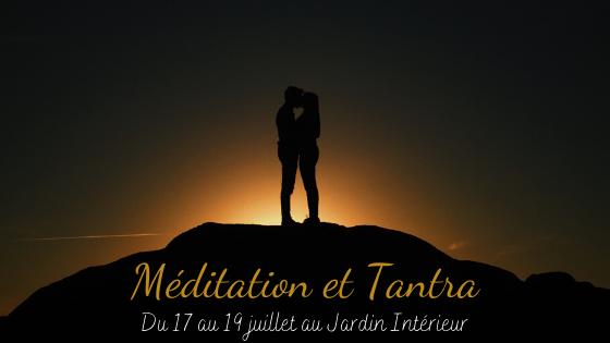 Explorer une voie spirituelle – Stage de méditation et tantra du 17 au 19 juillet