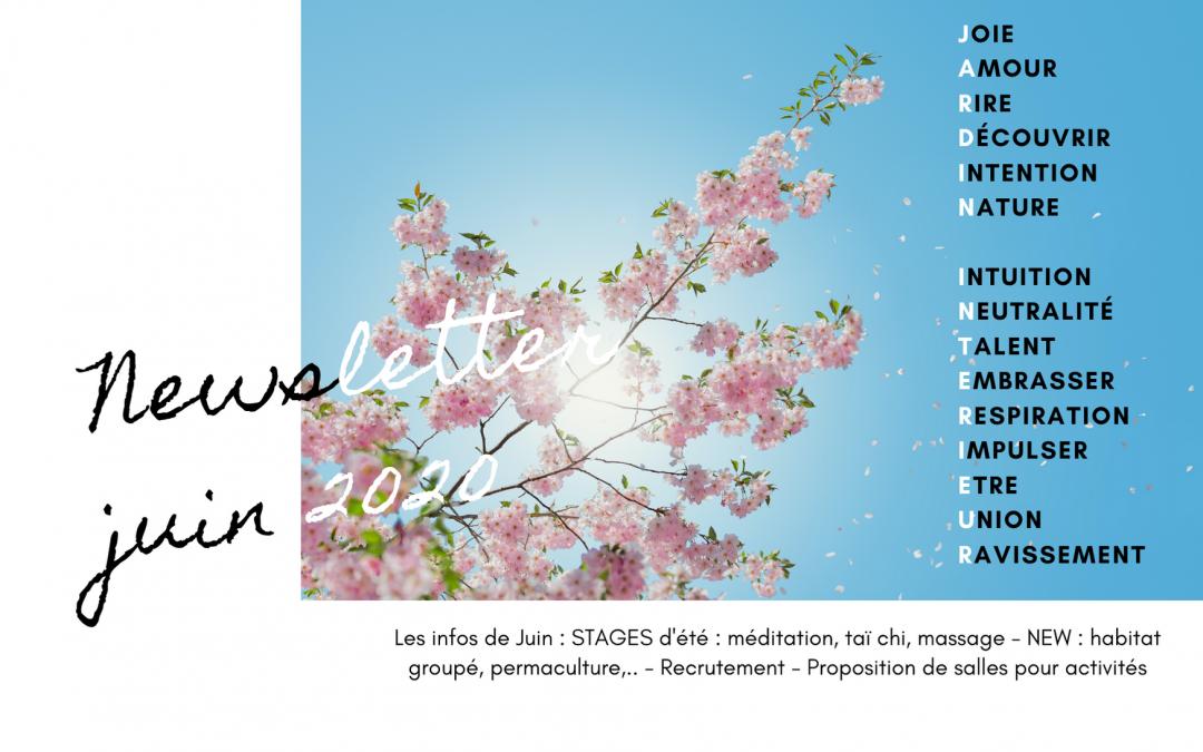 🌞Les infos de Juin ☯STAGES d'été : méditation, taï chi, massage🌱NEW : habitat groupé, permaculture,..👩🏻🌾Recrutement✔️Proposition de salles pour activités🙋