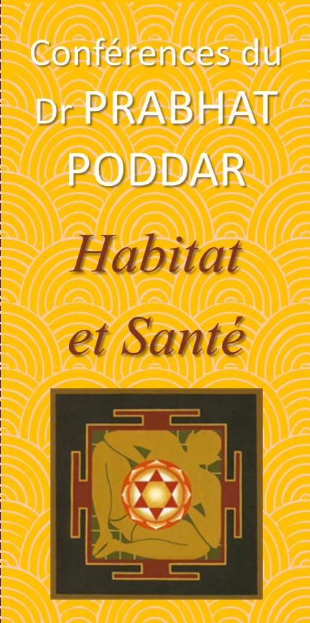 Habitat et Santé : conférence exceptionnelle du Dr Prabhat PODDAR, le 7 octobre à 19h30