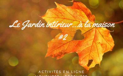 🌟Cours, ateliers, conférences sur ZOOM 🎬 le Jardin Intérieur…à la maison #2